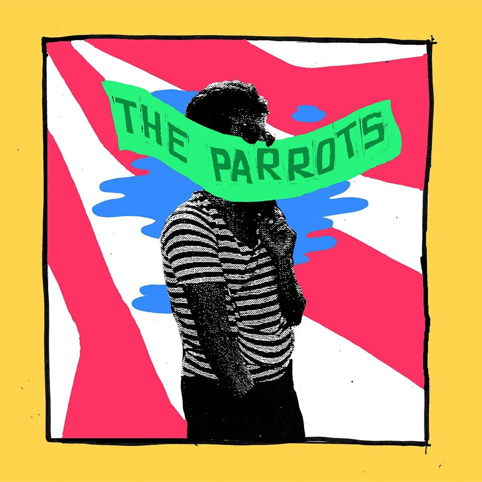 The Parrots - Weed for The Parrots