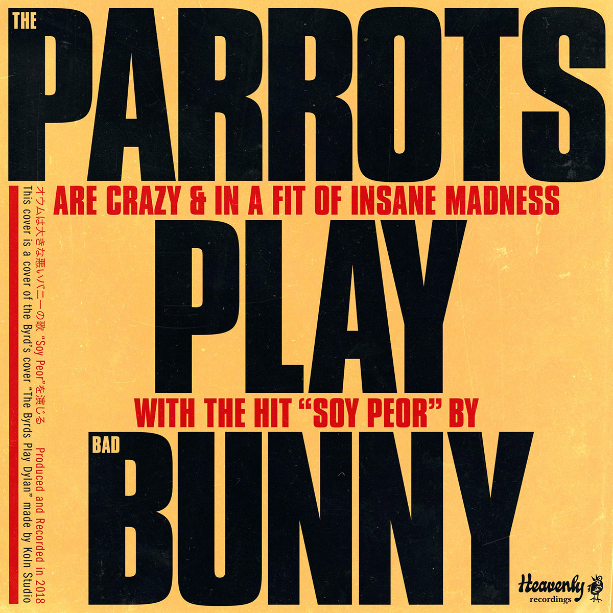 The Parrots - Play Bunny (Soy peor)